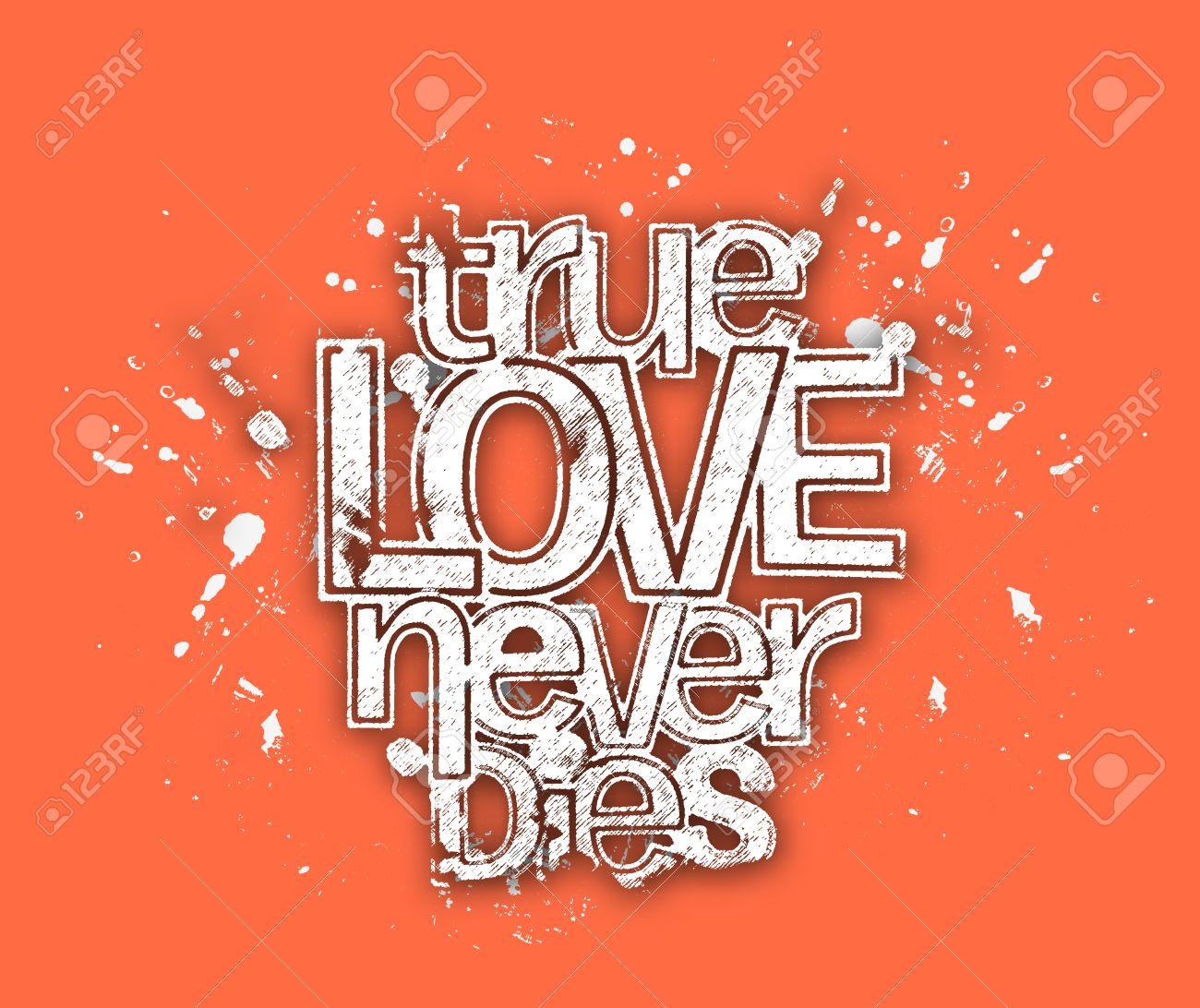 True Love Never Dies Texte En Peinture Splash élément De Dessin