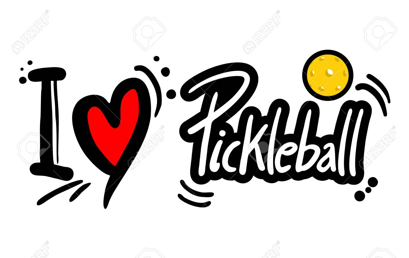 Love Pickle Ball Message