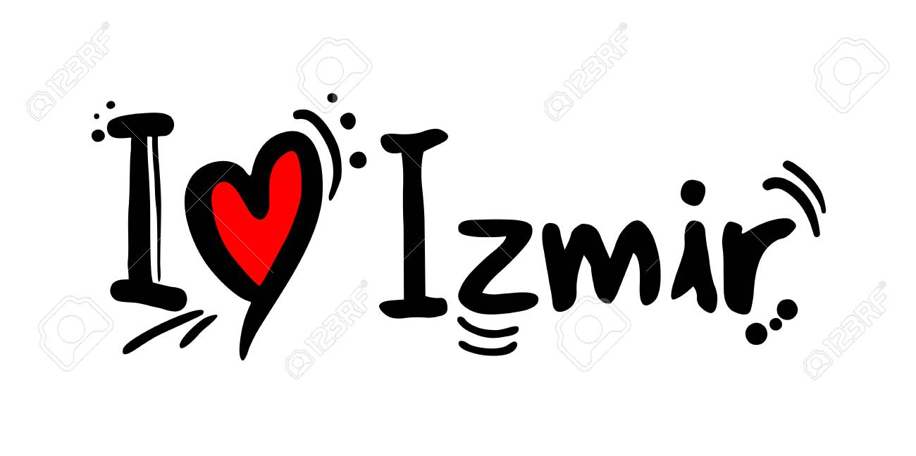 Izmir City Of Turkey Love Message Royalty Free Cliparts Vectors And Stock Illustration Image 118952006