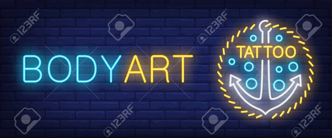 Body Art Neon Text With Anchor Tattoo Salon Or Studio Concept Royalty Free Cliparts Vectors And Stock Illustration Image 106105594