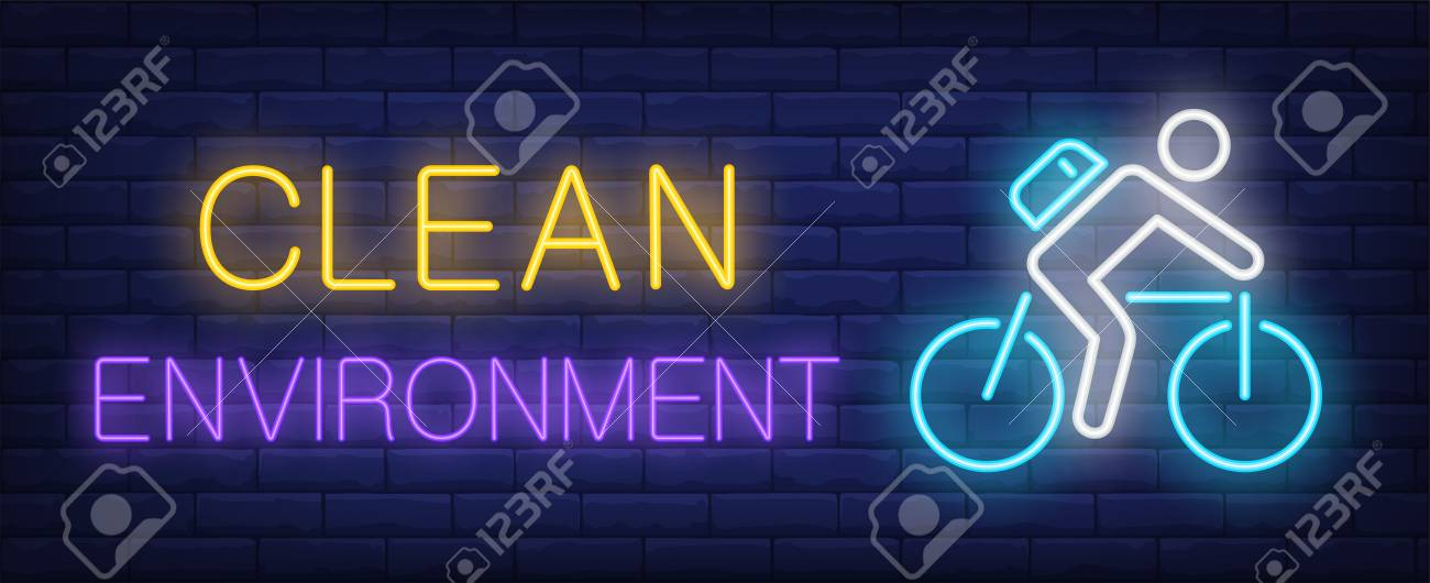 Clean environment neon text with cyclist riding bike  Bicycling,