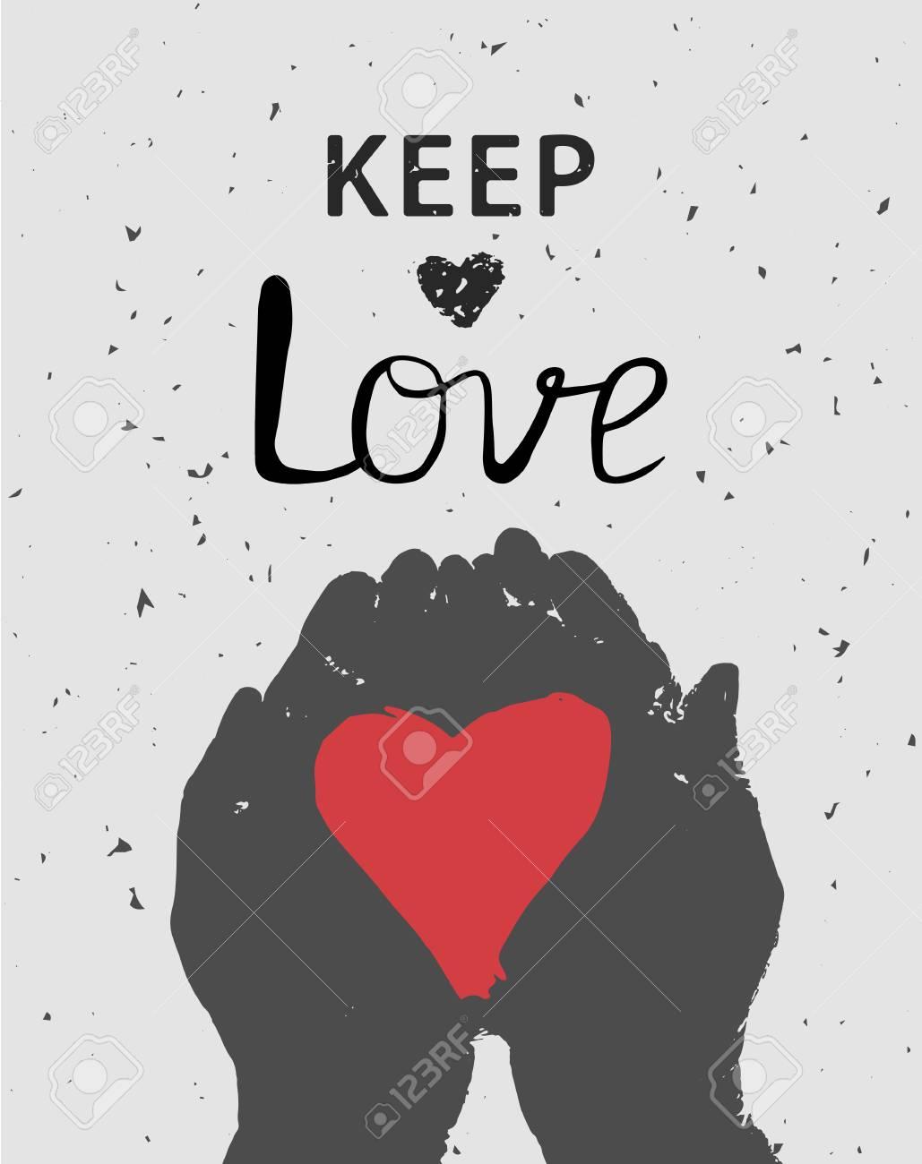 Halten Sie Die Liebe. Hand Gezeichnete Illustration Mit Herz In Den ...