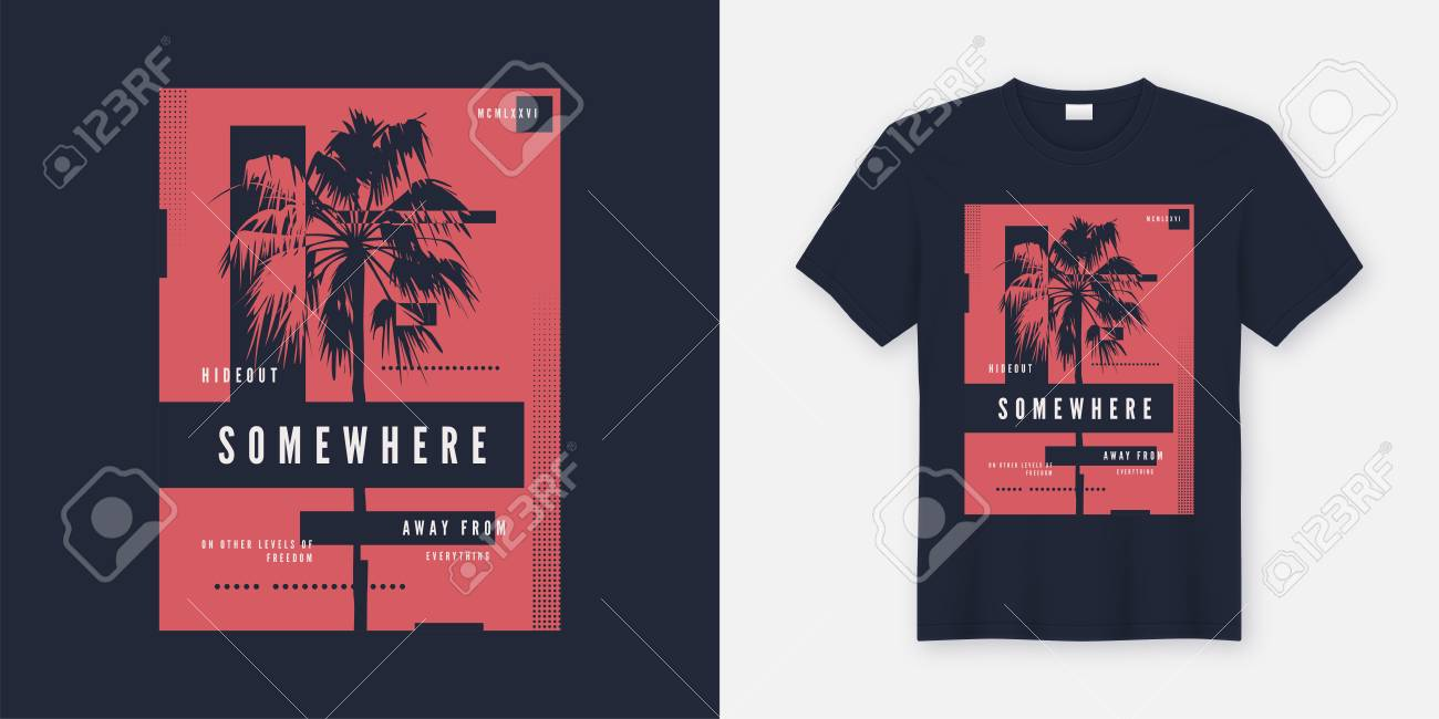 Somewhere t-shirt and apparel trendy design with palm tree silhouette, typography, poster, print, vector illustration. Global swatches. - 104880675