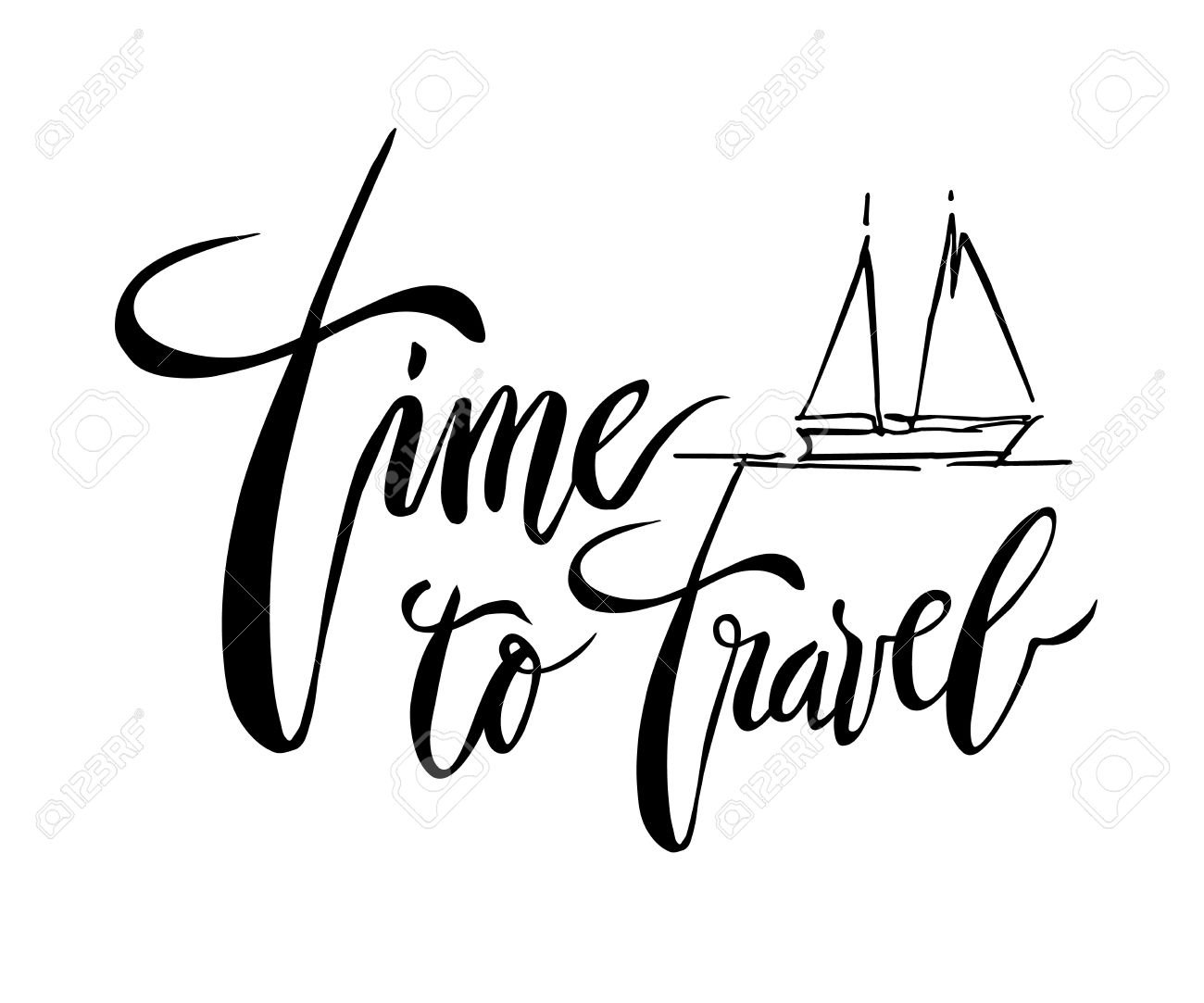 Time To Travel Card Lettering Background Ink Illustration Modern Brush Calligraphy Isolated