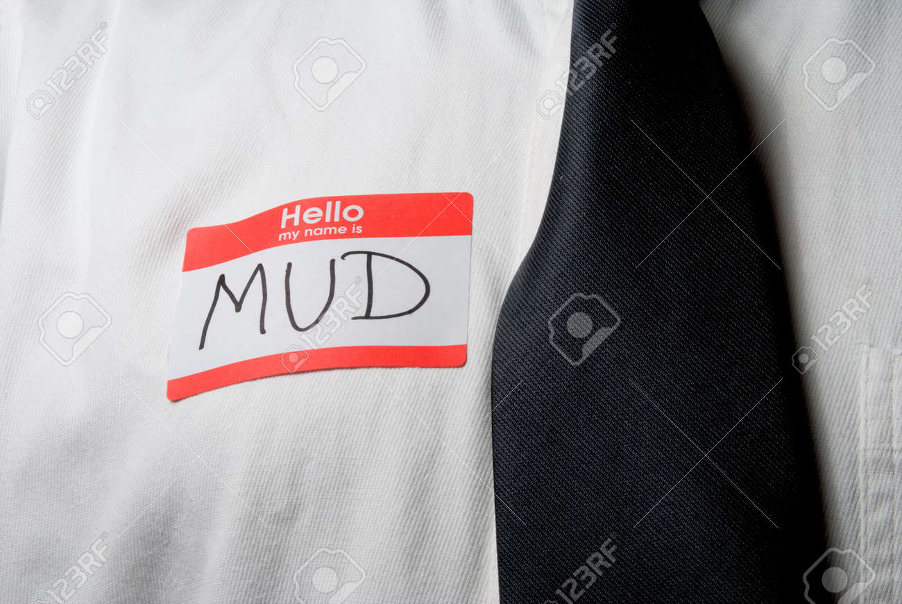 A name tag saying hello my name is mud. Stock Photo - 5055904