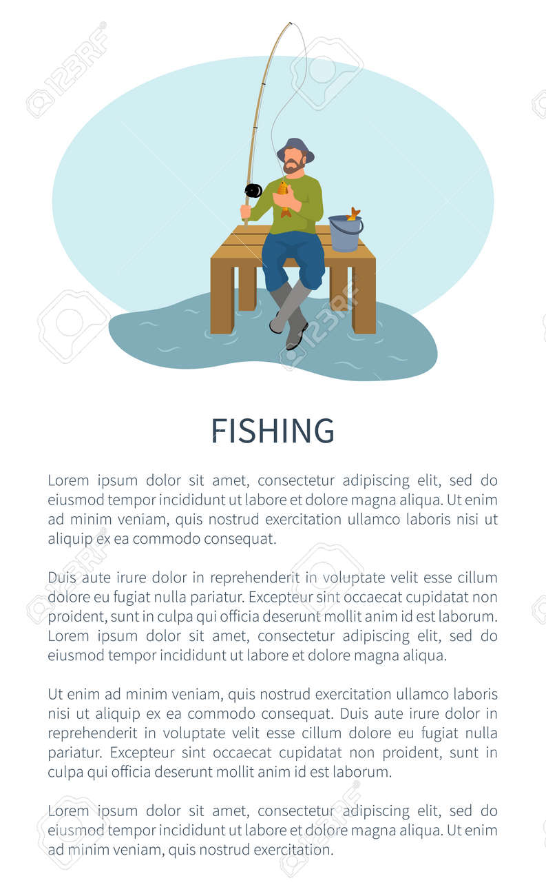 Fishing active hobby, rodman sitting on dock with tackle and haul backet poster with text sample. Vector fisher form model on pier with rod and catch. - 124685844