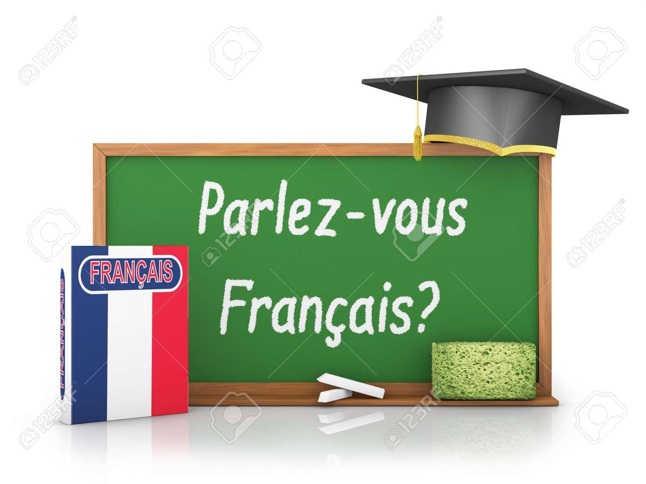 Livre Francais Avec Un Drapeau Et Un Tableau Noir Sur Lequel Est Ecrit Parlez Vous D Un Francais
