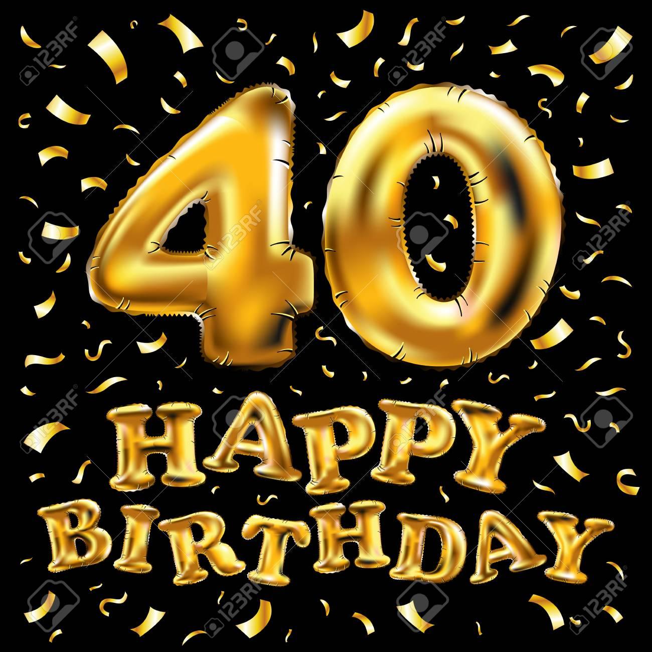 Festa Compleanno 40 Anni buon compleanno 40 ° celebrazione palloncini d'oro e coriandoli dorati  brilla. illustrazione 3d per il tuo biglietto di auguri, invito e festa di