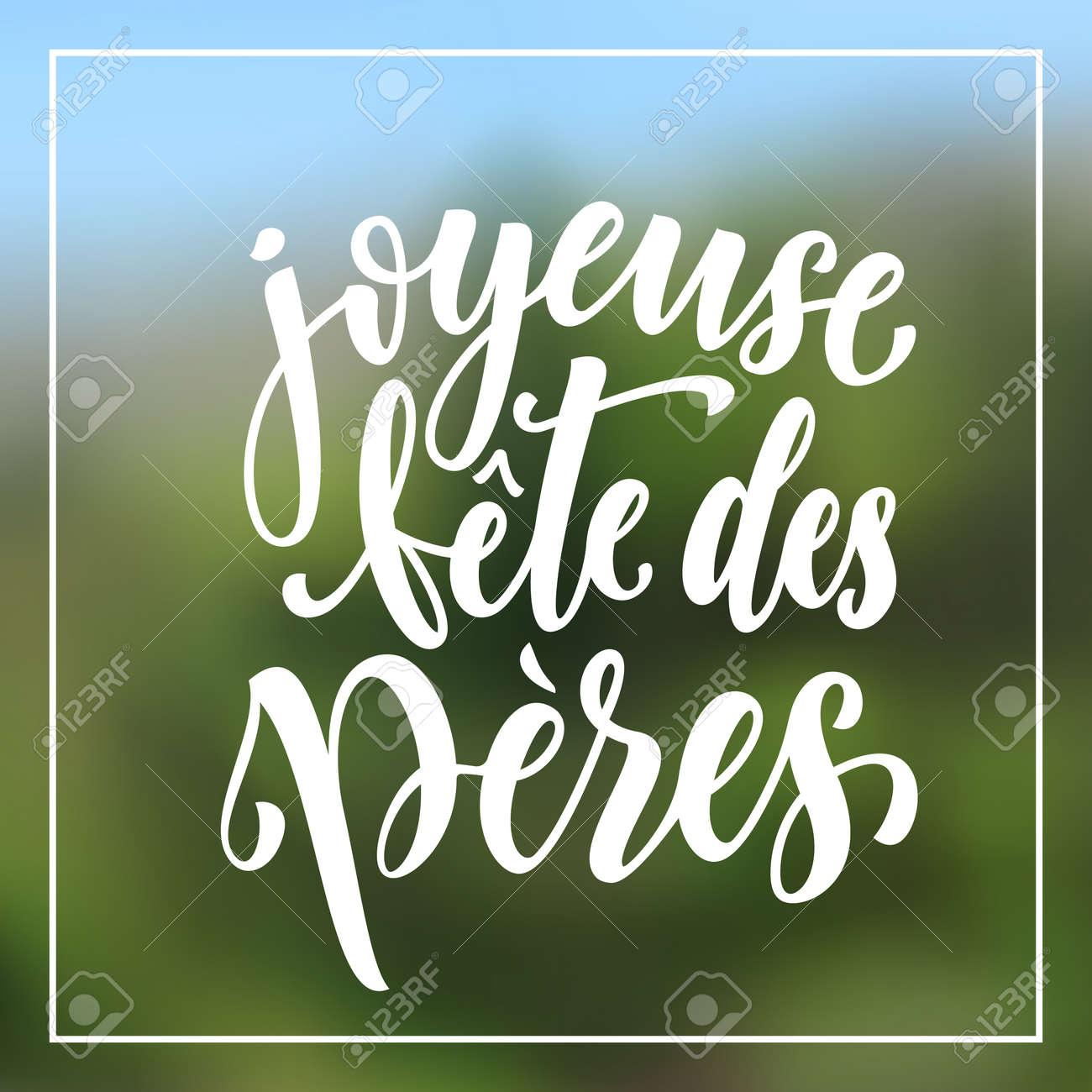 carte de fête des pères Joyeuse Fete Des Peres. French Father Day Greeting Card Text