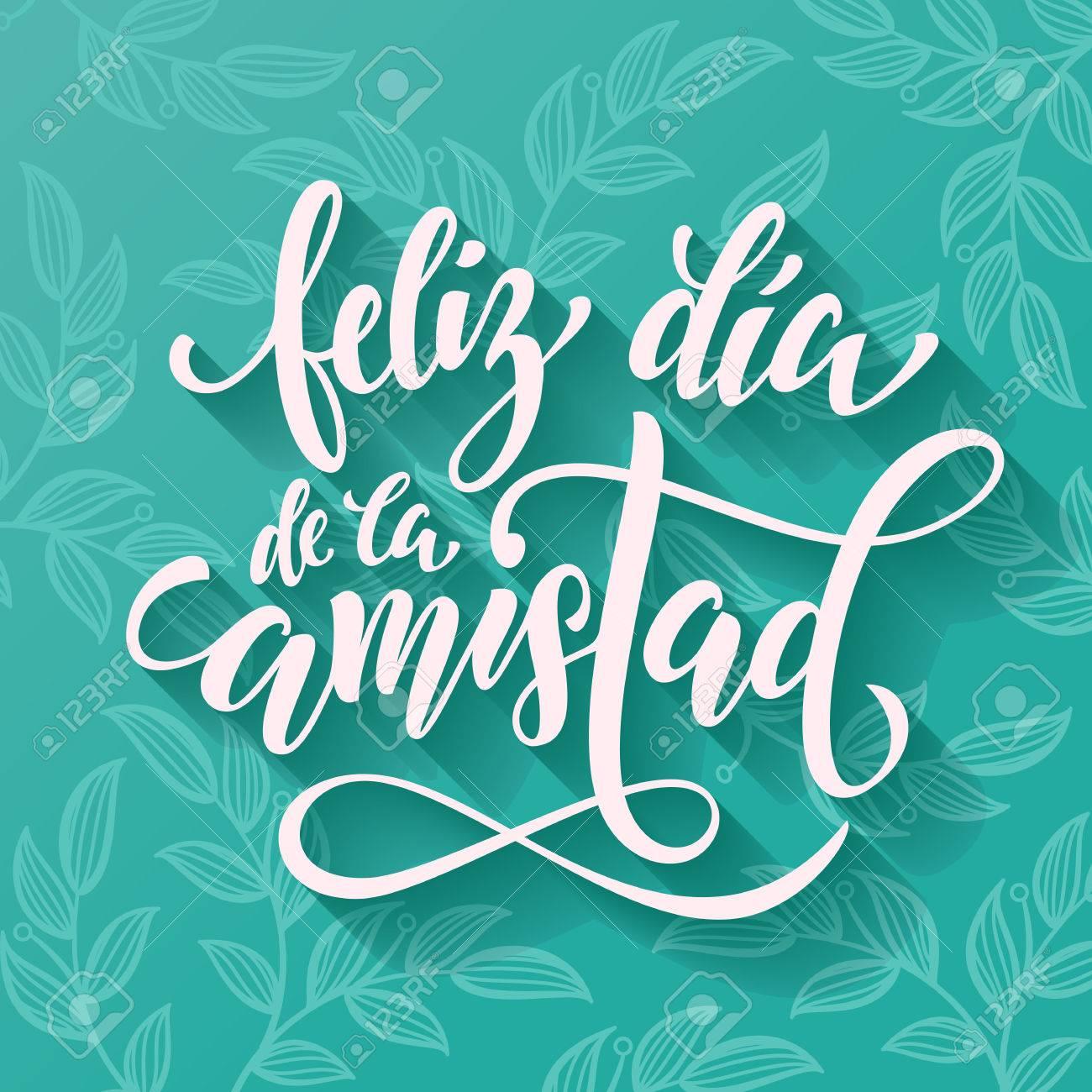 Feliz Dia De La Amistad Friendship Day Schriftzug Für Freunde In