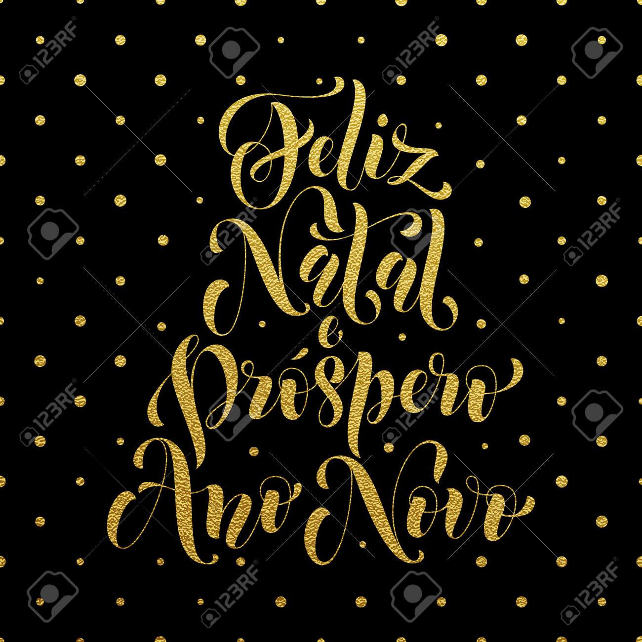 Feliz Navidad En Portugues Brasil.Feliz Natal E Prospero Ano Novo Oro Saludo Para El Portugues Brasileno Ano Novo Feliz Navidad Navidad Tarjeta De Vacaciones De Ano Nuevo Brillo