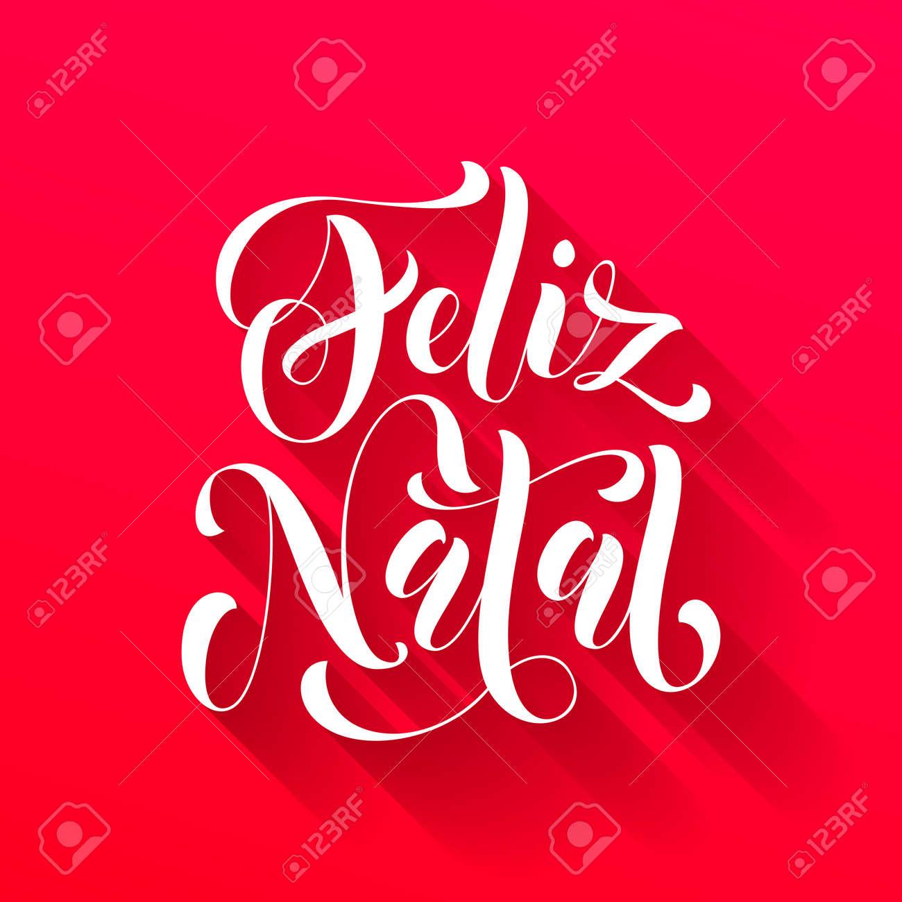 Feliz Navidad En Portugues Brasil.Feliz Saludo Para El Portugues Brasileno Ano Novo Feliz Navidad Navidad Ano Nuevo Tarjeta De Vacaciones Natal Vectores Dibujados A Mano Texto