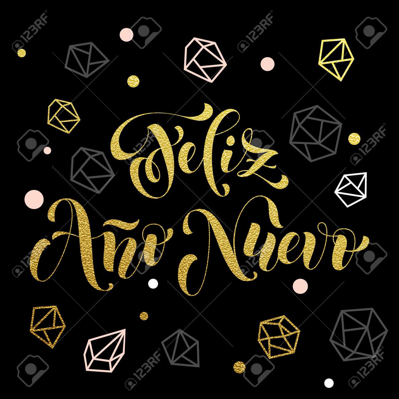 New Year In Spanish Golden Text Feliz Ano Nuevo Vector Greeting