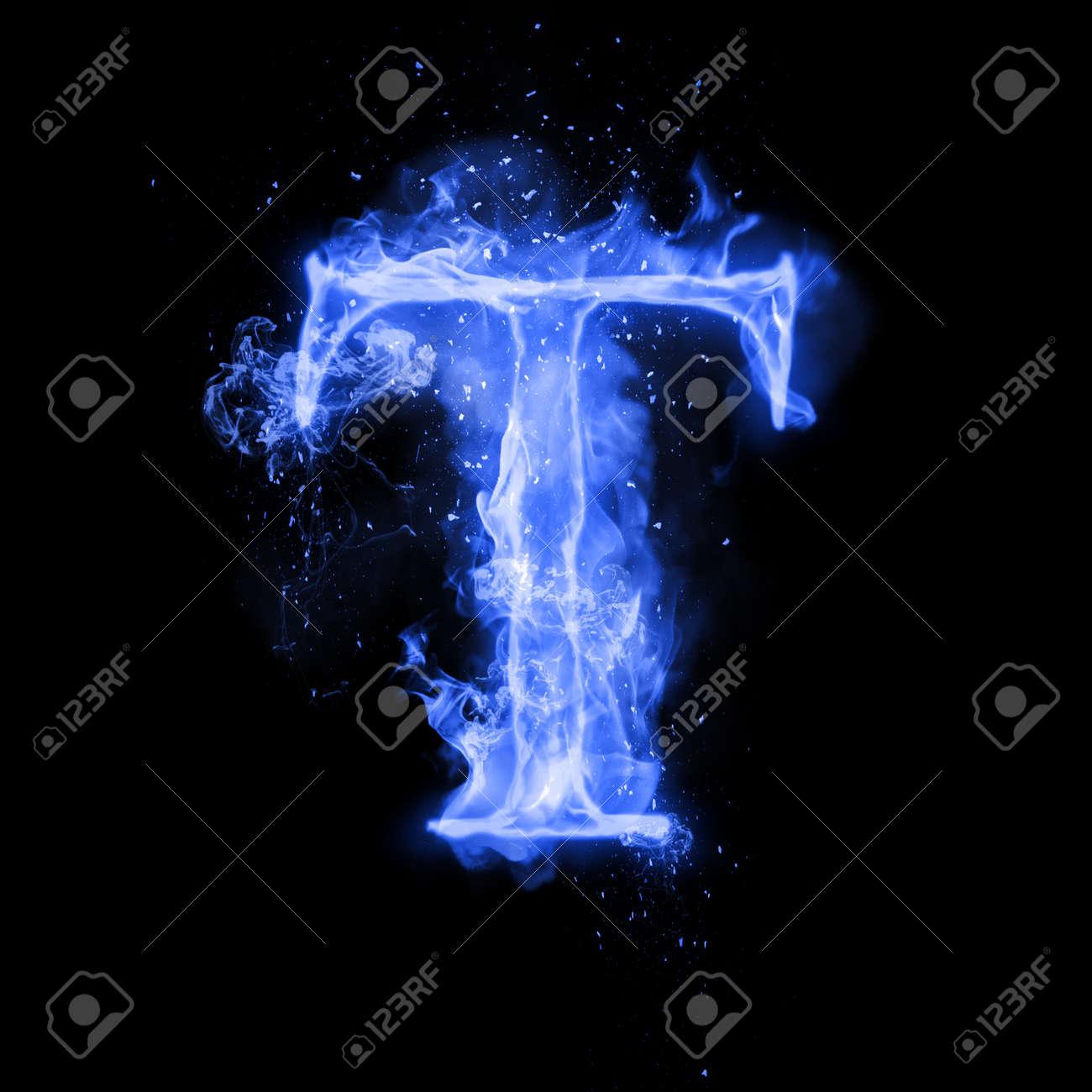 Fire Letter T Of Burning Blue Flame Flaming Burn Font Or Bonfire