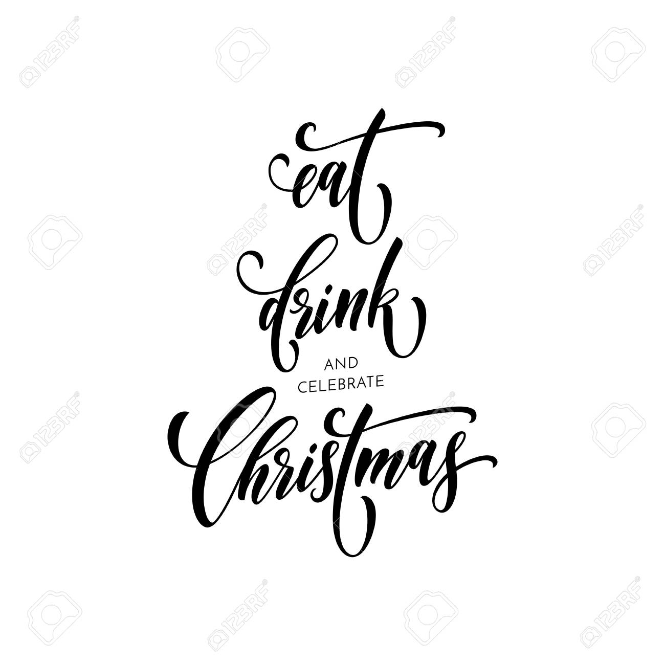 Christmas Eat Drink And Celebrate Quote For Greeting Card Vector