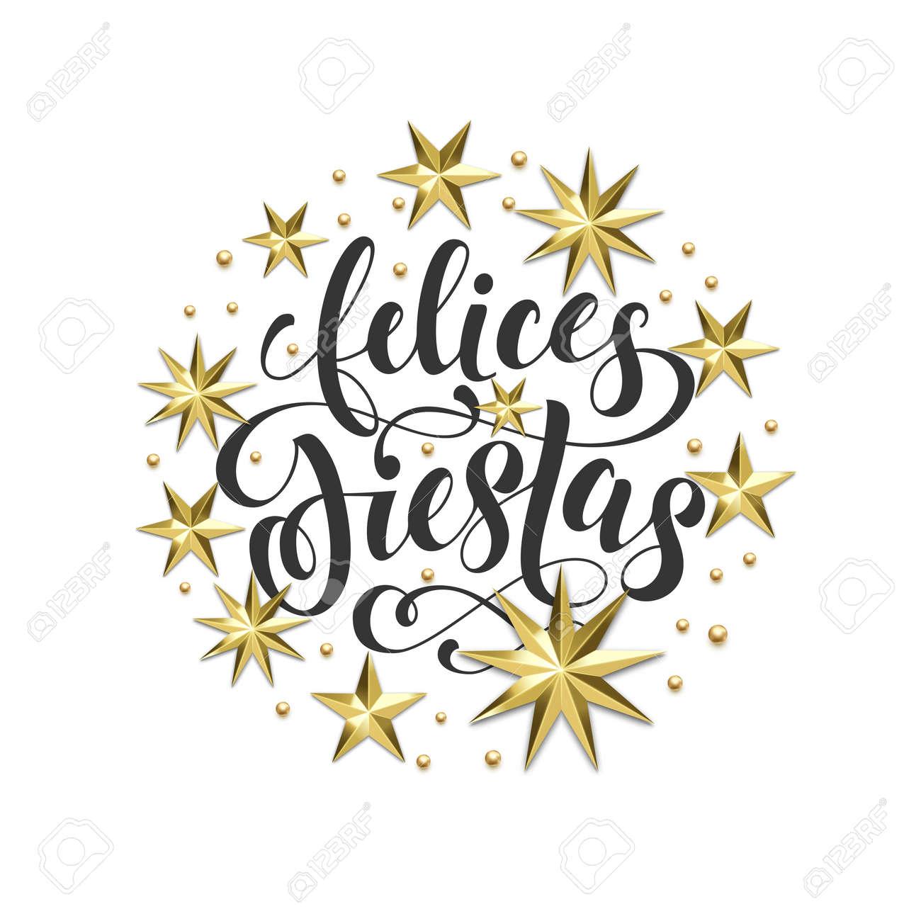 Decoración De Oro De Felices Fiestas Spanish Happy Holidays Fuente De La Caligrafía Para La Tarjeta De Felicitación O Invitación En El Fondo Blanco