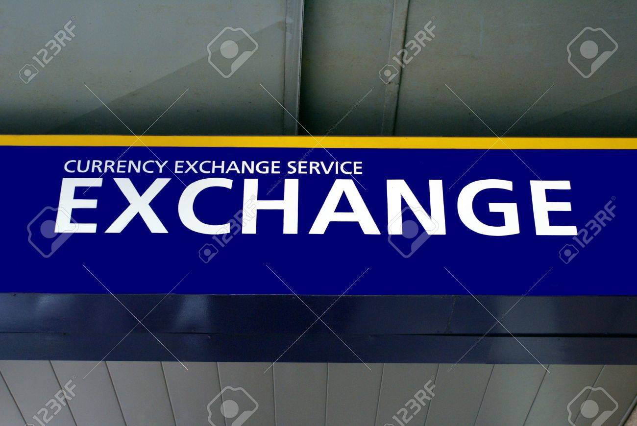 Foreign currency exchange service sign  Exchange sign  money