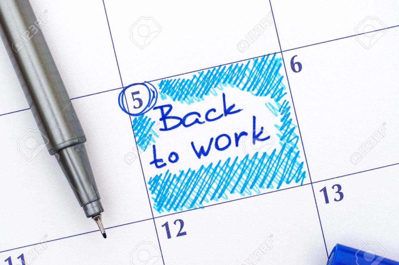 Reminder Back To Work In Calendar With Blue Pen