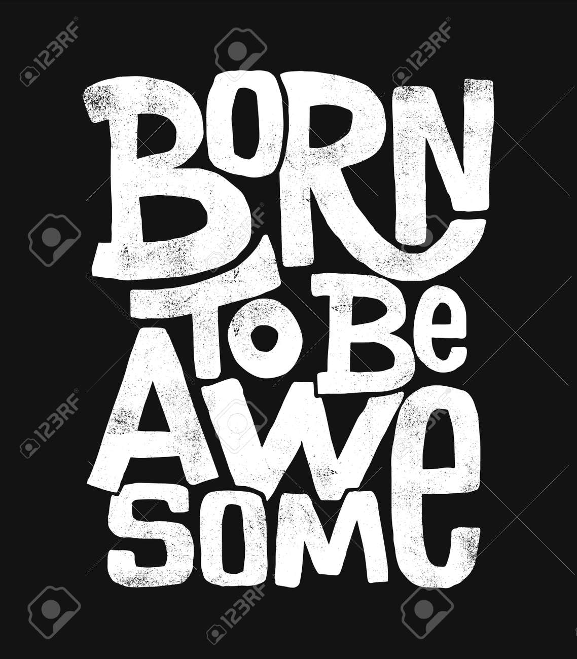 Born to be awesome hand drawing lettering, t-shirt design - 84948010