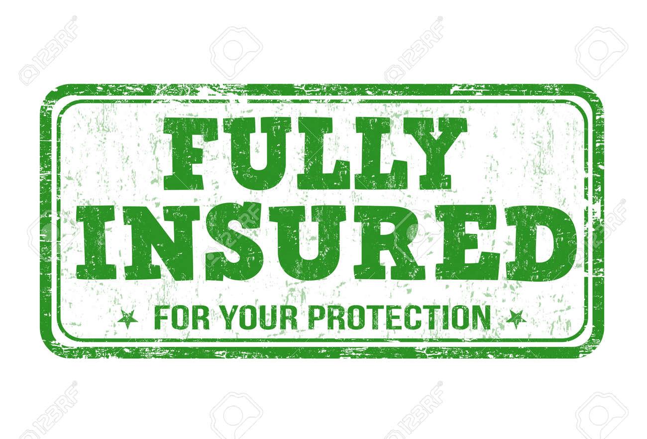 Fully insured grunge rubber stamp on white, vector illustration - 37771974