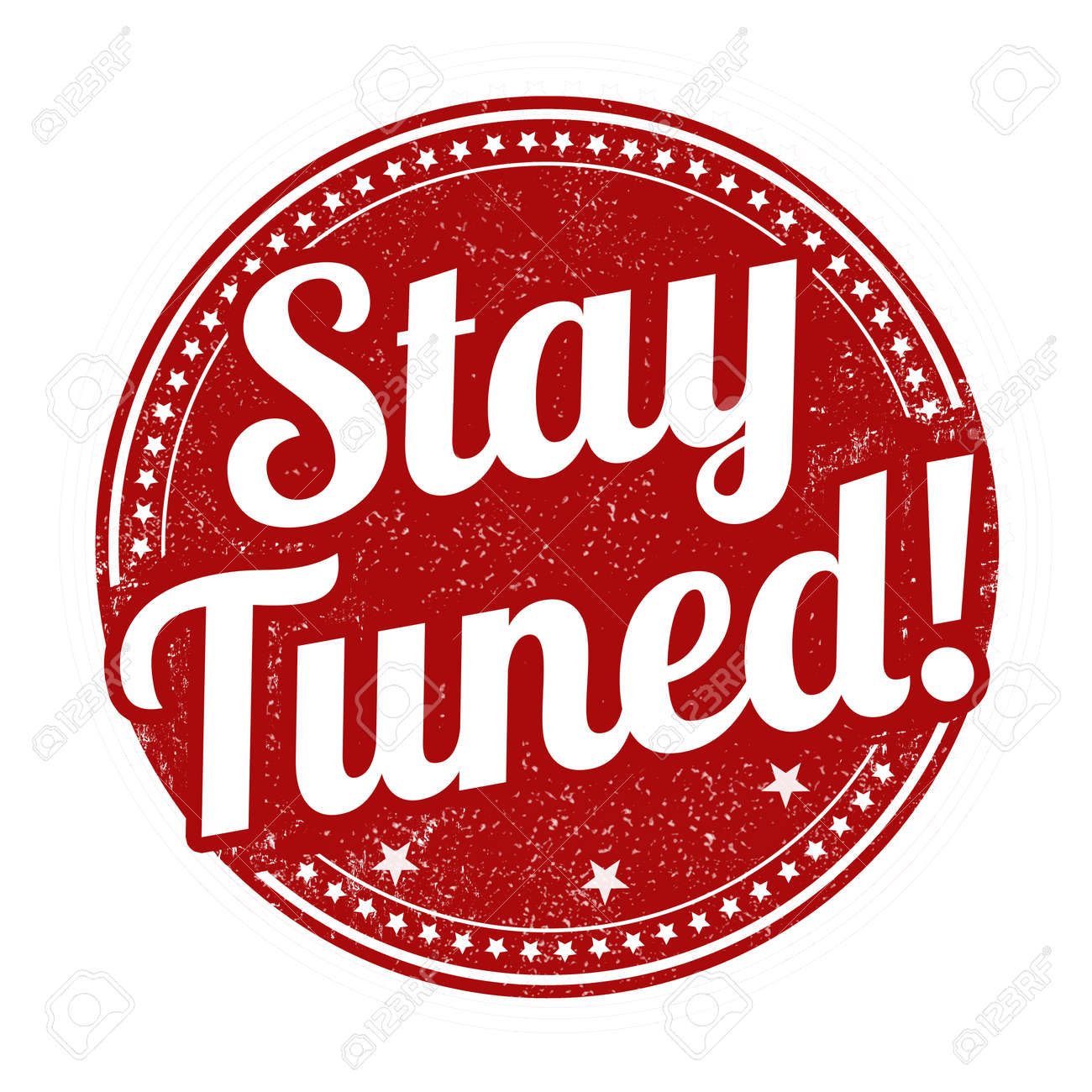 stay tuned grunge rubber stamp on white background, vector