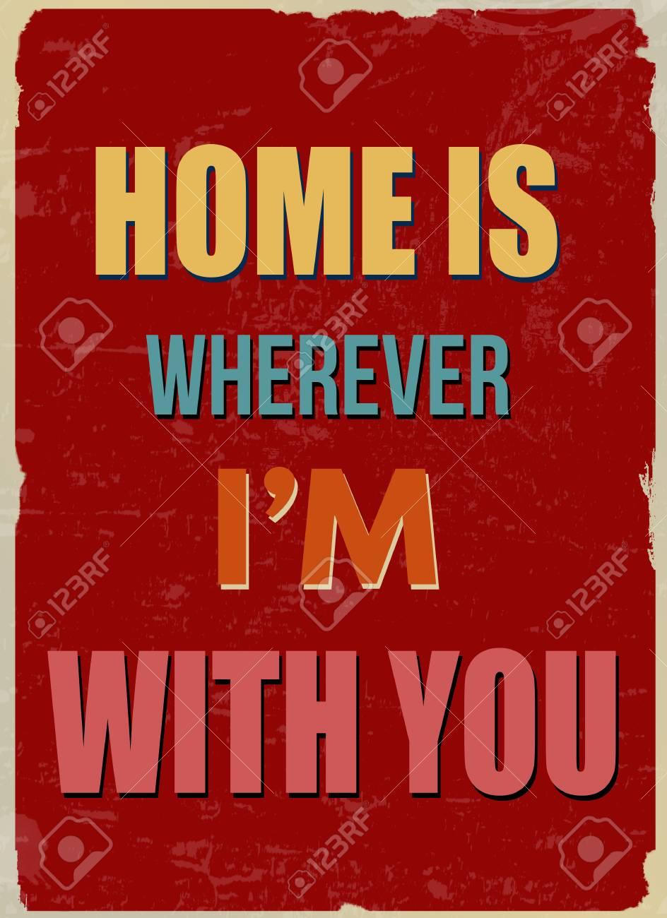 Zuhause Ist Wo Auch Immer Ich Mit Ihnen Romantische Zitat Für