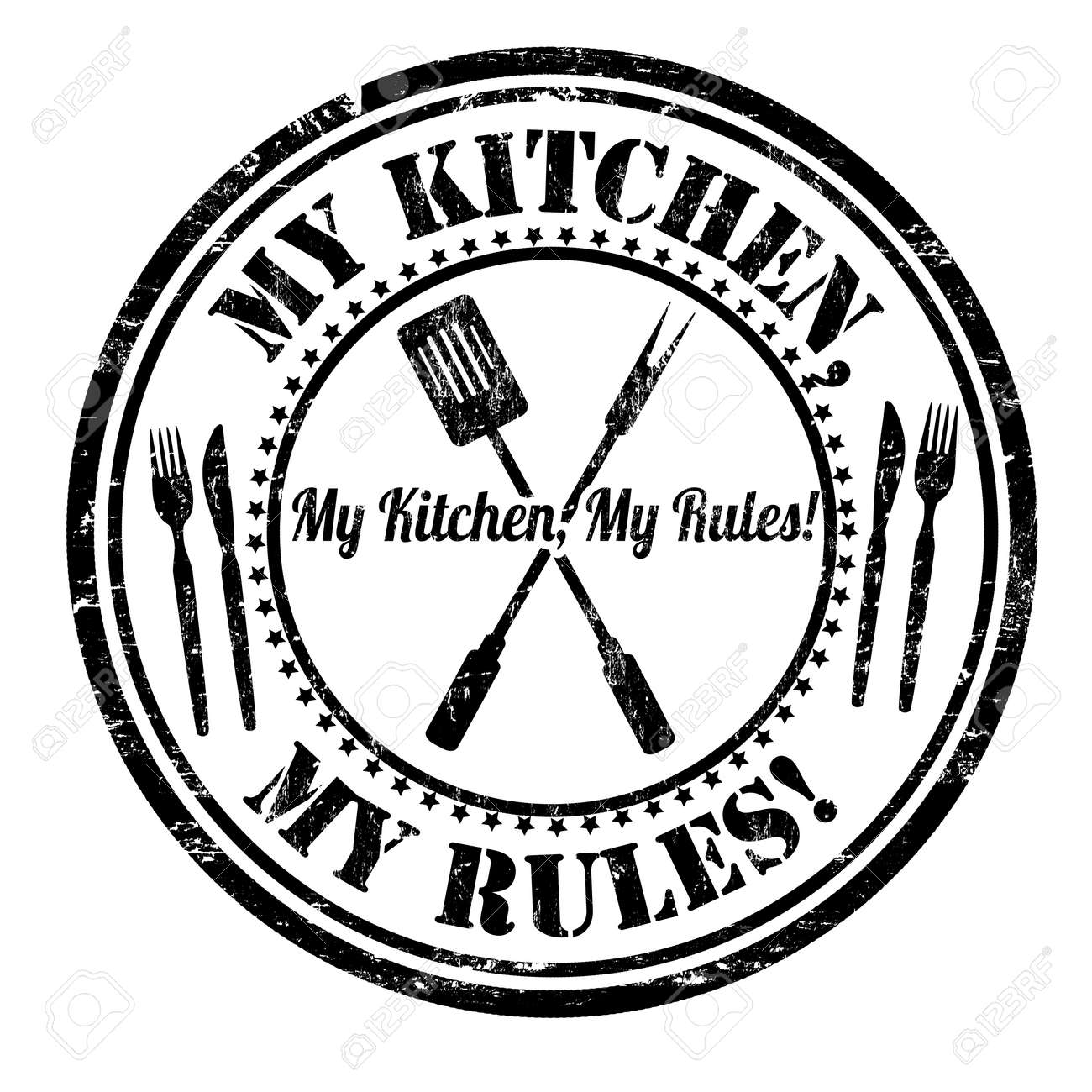 My Kitchen My Rules Grunge Rubber Stamp On White Background ...