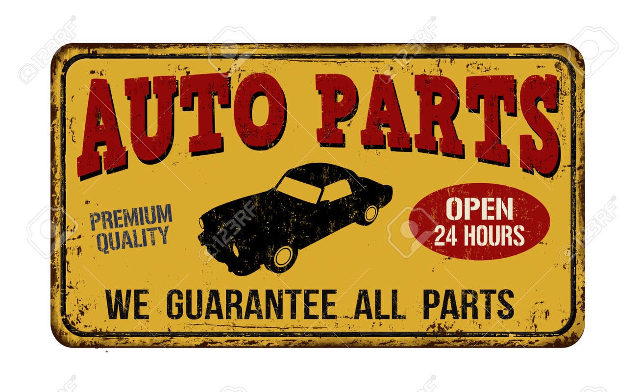 Auto Parts Vintage Rusty Metal Sign On A White Background, Vector ...
