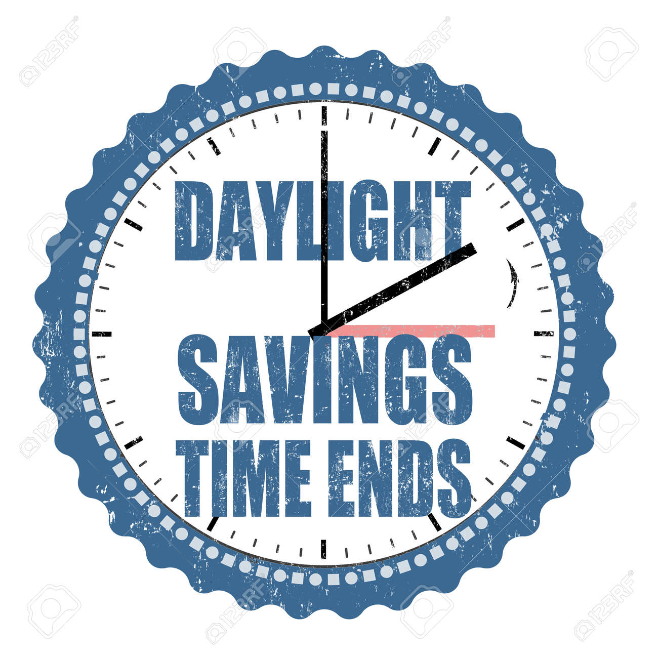 Daylight Saving Time Ends Grunge Rubber Stamp On White Background ...