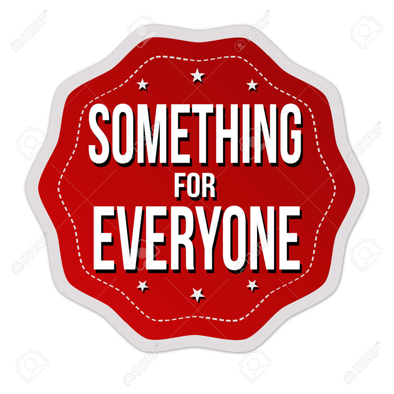 Something For Everyone Label Or Sticker On White Background
