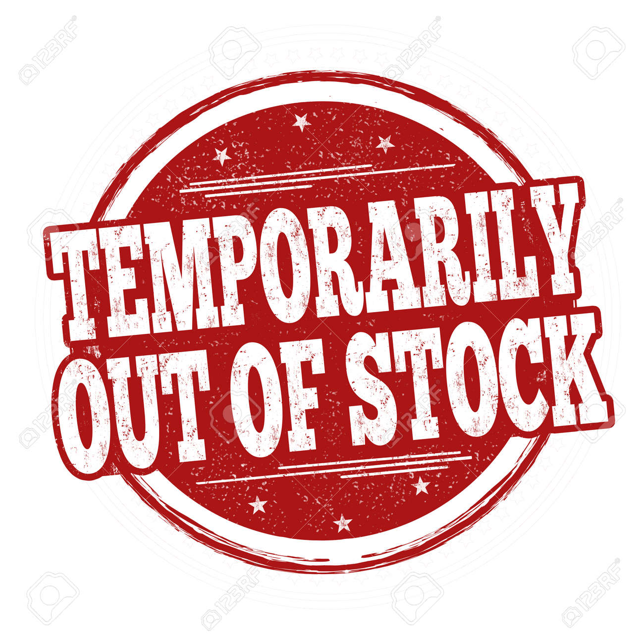 Temporarily Out Of Stock Sign Or Stamp On White Background, Vector ...