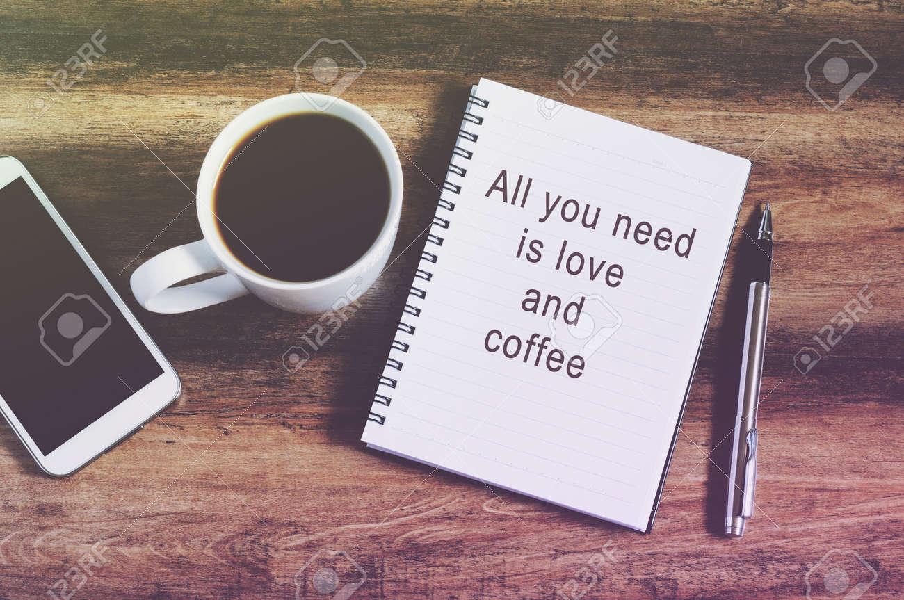 Inspirational Quotes All You Need Is Love And Coffee Retro Stock