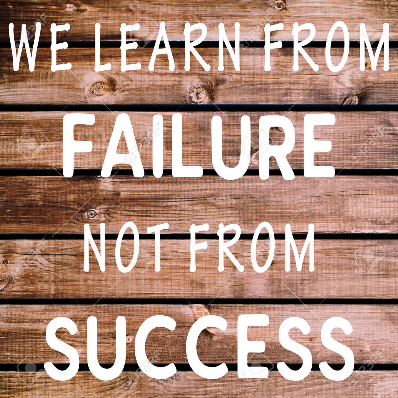 Life Inspirational Quotes We Learn From Failure Not From Success