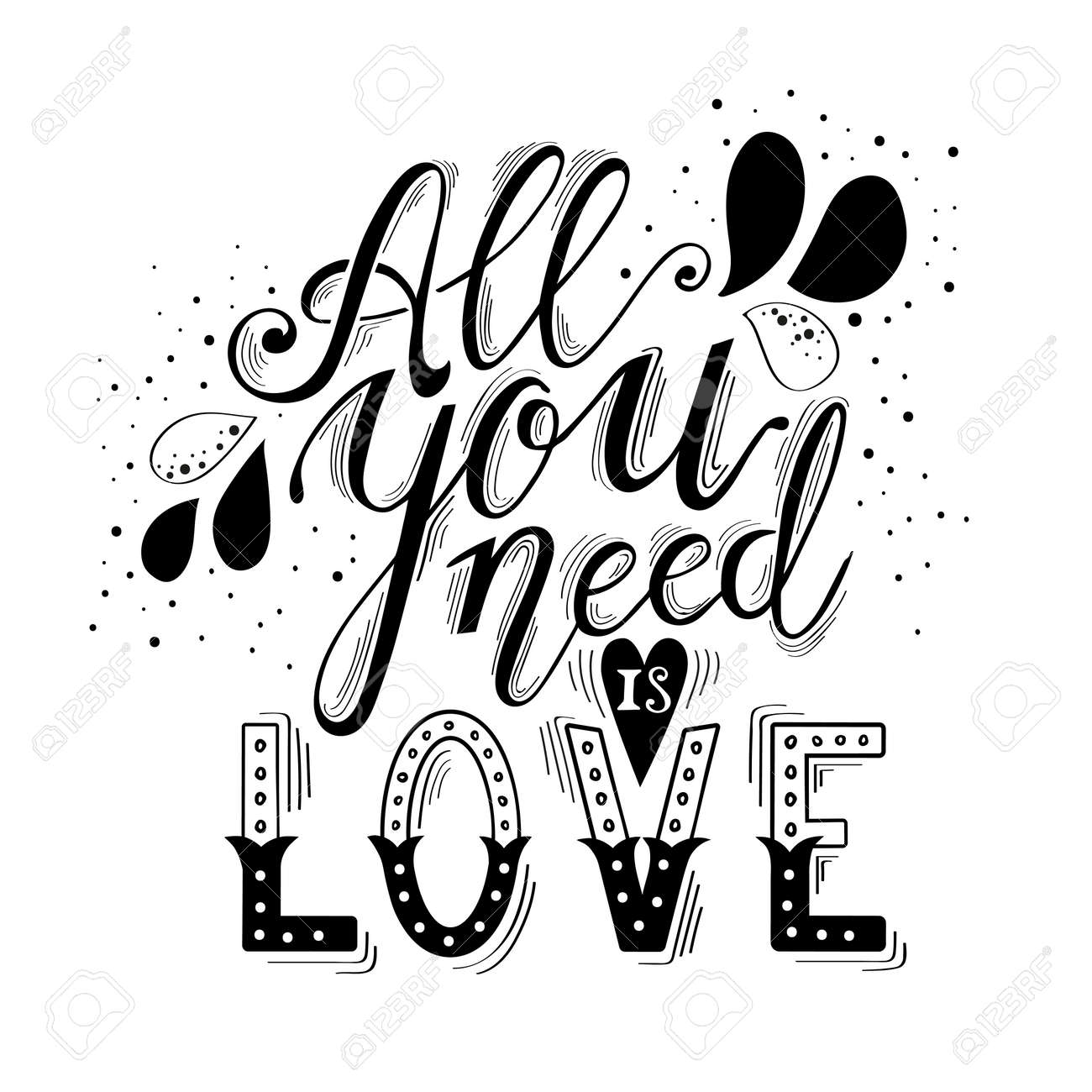 All you need is love hand lettering and decoration. Greeting card print on T-shirts and bags. - 51797077