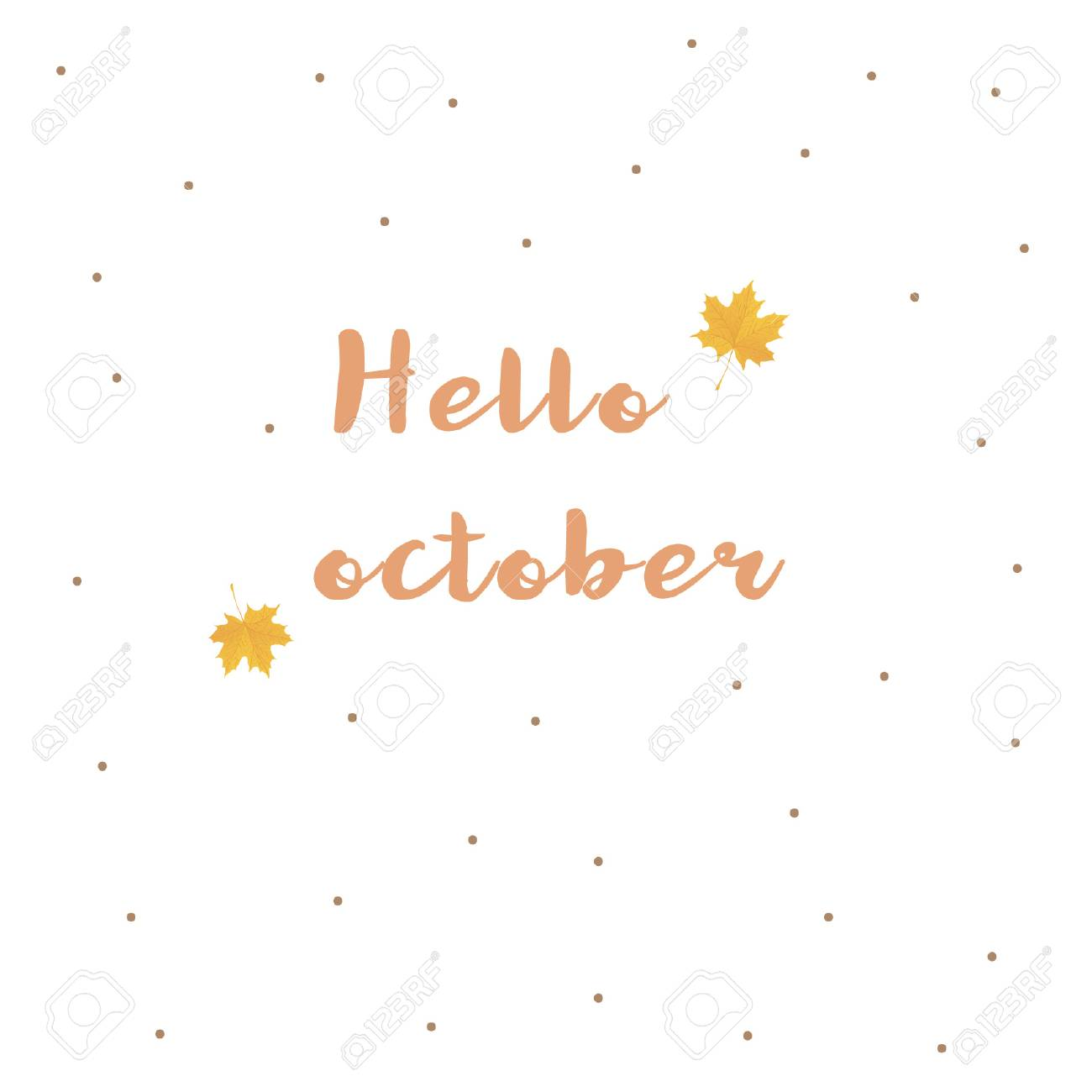 Hello October. Autumn Printable Quote With Yellow Leaves, Calligraphy  Lettering. Can Be Used