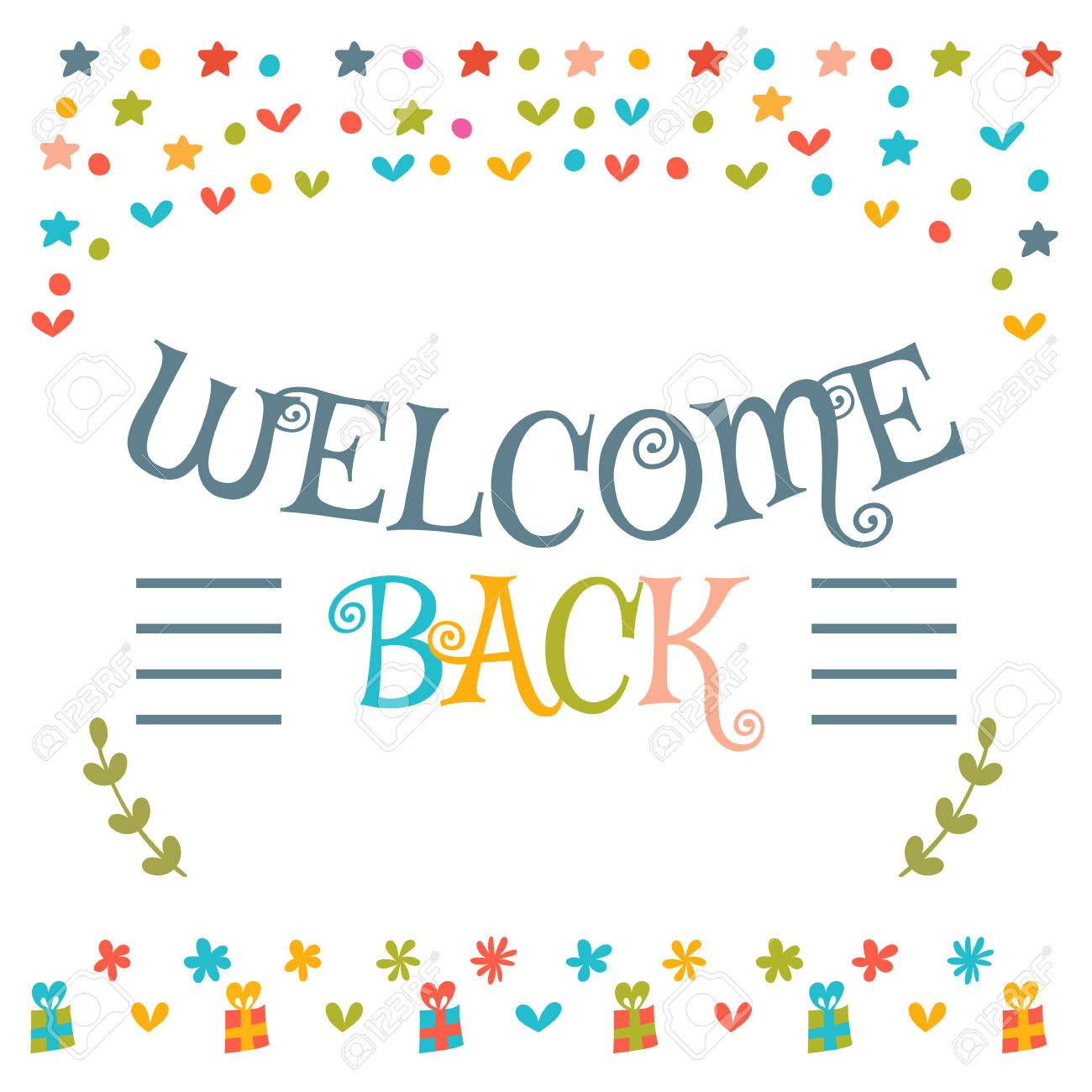 Welcome back text with colorful design elements cute greeting vector welcome back text with colorful design elements cute greeting card decorative lettering text postcard vector illustration m4hsunfo