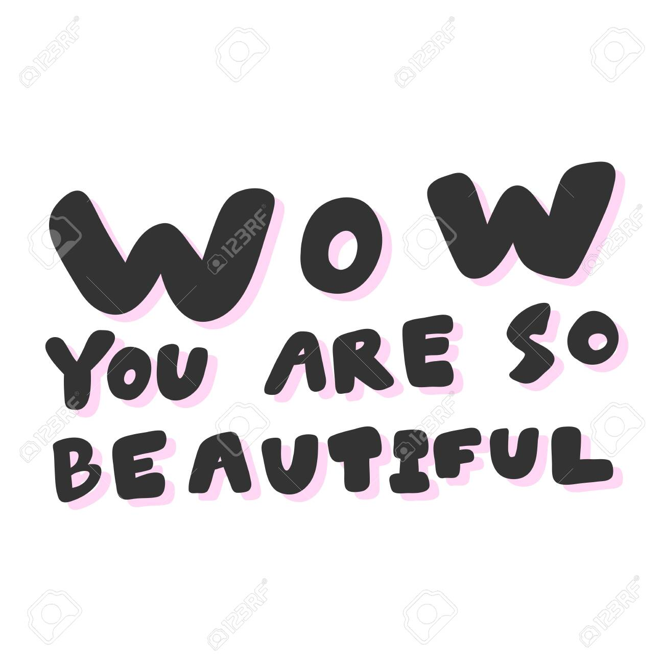 Wow You Are So Beautiful. Sticker For Social Media Content. Vector ...