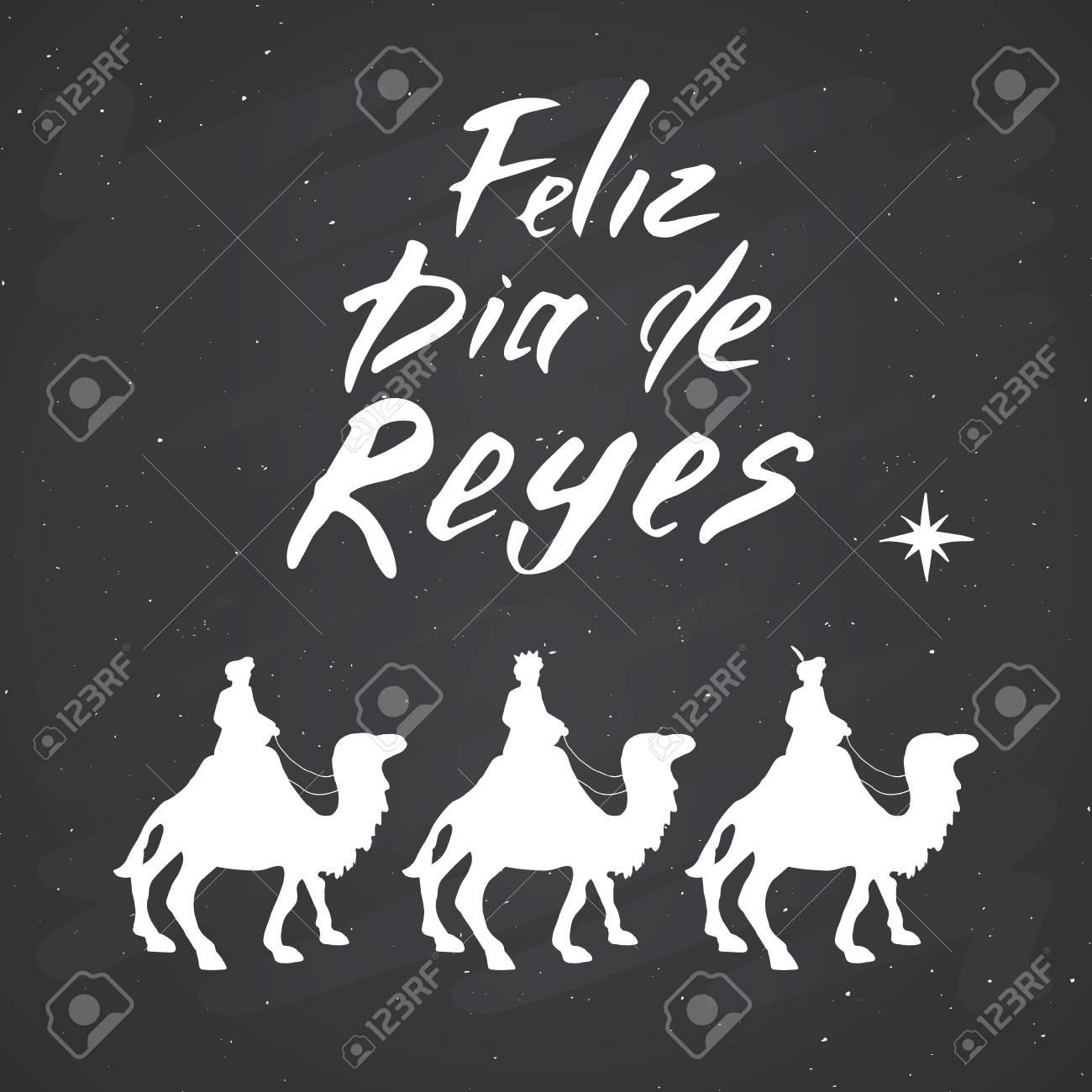 Feliz Dia De Reyes Fotos.Feliz Dia De Reyes Happy Day Of Kings Calligraphic Lettering