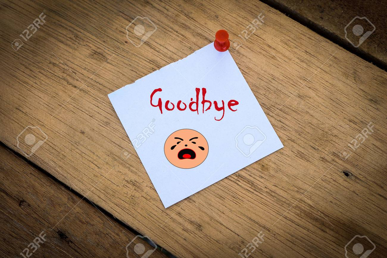 Good Bye Note Paper On A Wooden Background With Cry Face – Goodbye Note