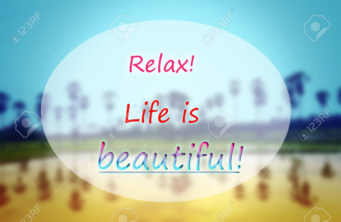 Quotes Text Relax Life Is Beautiful On Blurred Countryside