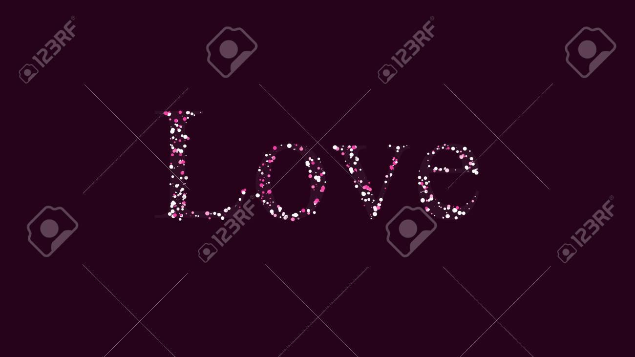 Romantic Love Text Giving Best Part Of Illustration Artwork Among Different Colors And Flowers Lizenzfreie Fotos Bilder Und Stock Fotografie Image 106931010