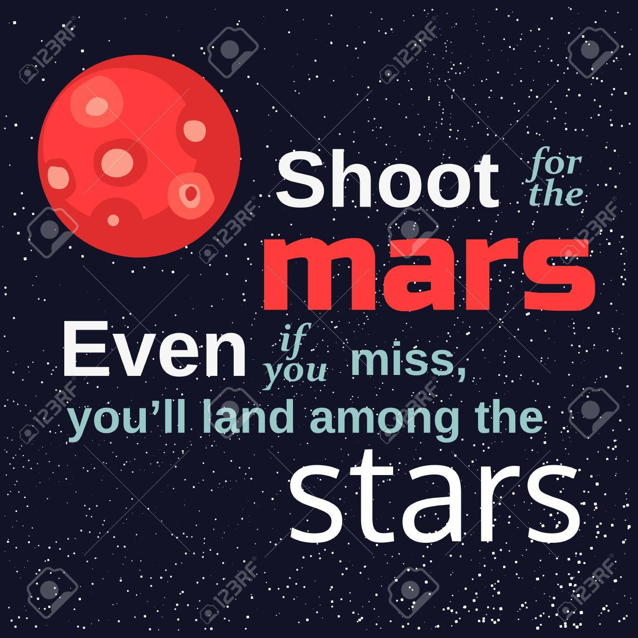 Inspirational Motivated Quote Shoot For The Mars Land Among Stars