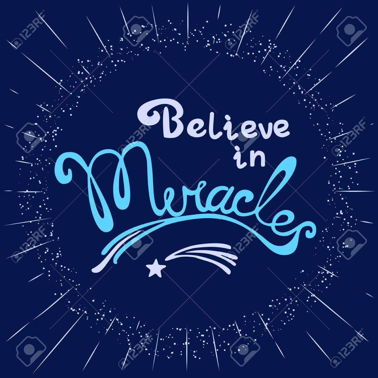 Milagros. Dibujado A Mano Las Letras. Cita Creer En Los Milagros ...