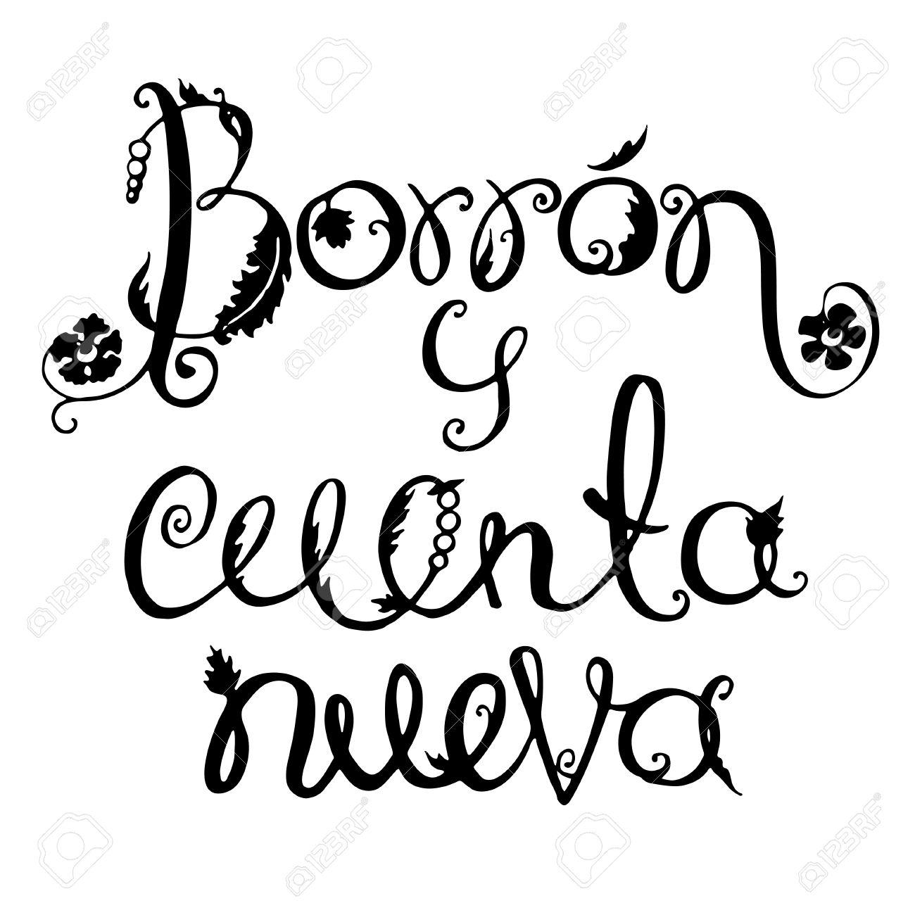 Frase En Español Borron Y Cuenta Nueva Letras De La Frase Española De Motivación Ilustración Vectorial