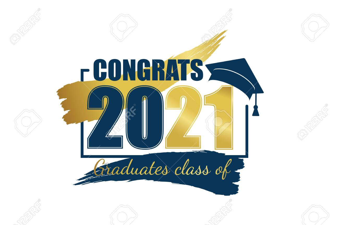 Class of 2021. Hand drawn brush gold stripe and number with education academic cap. Template for graduation design frame, high school or college congratulation graduate, yearbook. Vector illustration. - 145457580