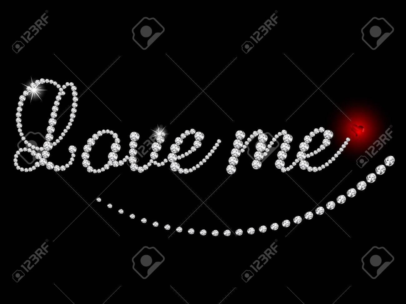 Love me - inscription of luxury diamonds Stock Vector - 15378618