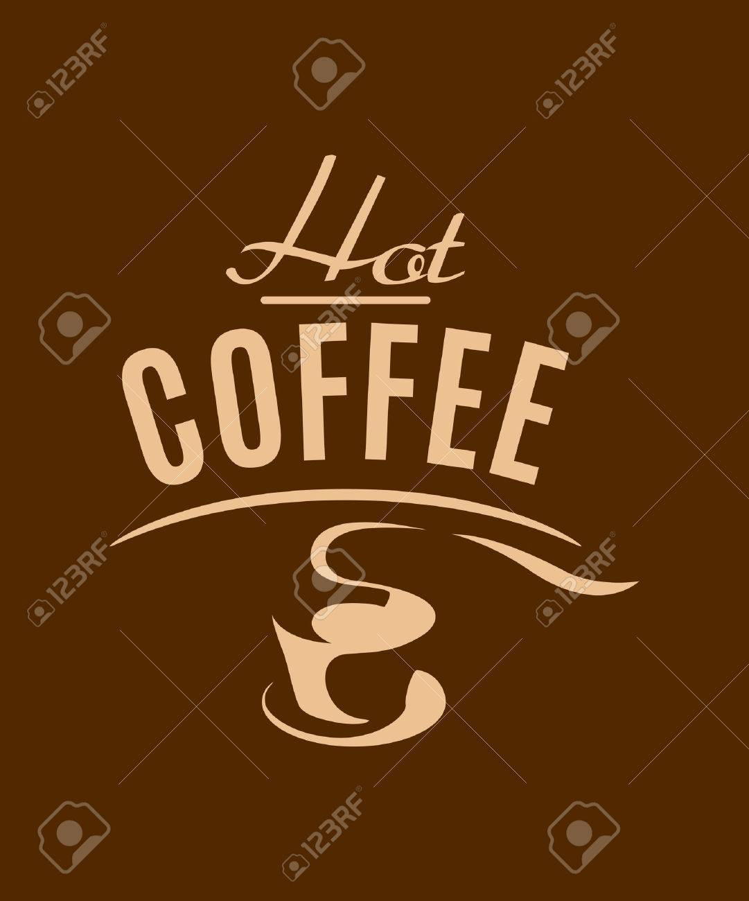 hot coffee cup poster with beige and brown colors for restaurant