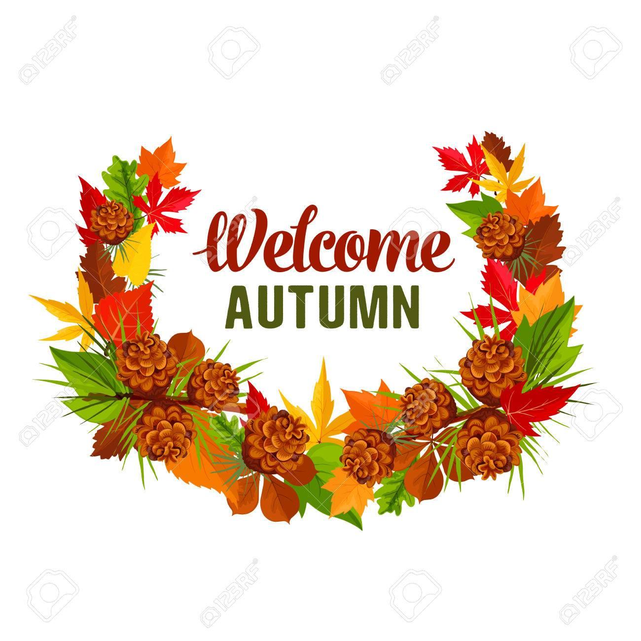 Welcome autumn seasonal greeting card of foliage wreath of pine welcome autumn seasonal greeting card of foliage wreath of pine or fir tree cone poplar kristyandbryce Choice Image