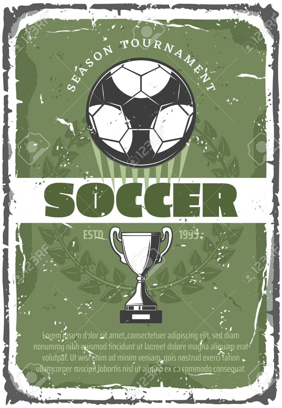 Soccer Or Football Sport Game Retro Grunge Poster Of Team Competition Royalty Free Cliparts Vectors And Stock Illustration Image 100547925