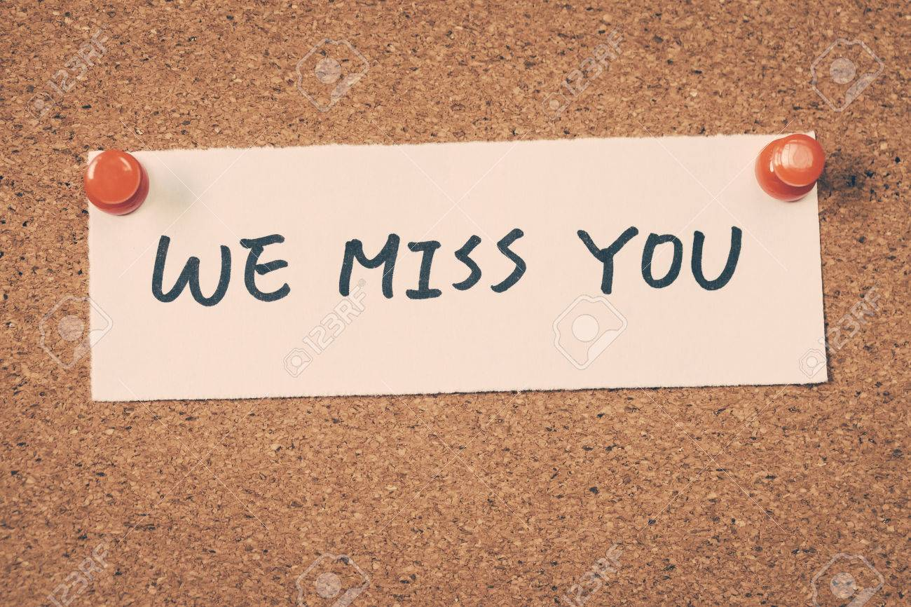 We Miss You Stock Photo, Picture And Royalty Free Image. Image ...